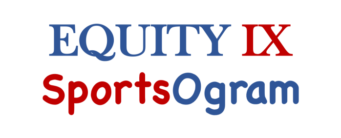 Equity IX is the digital media company founded by Leigh Ernst Friestedt to analyze key issues in sports and education: early recruiting, NCAA rules and Title IX - SportsOgram
